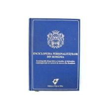 ENCICLOPEDIA PERSONALITATILOR DIN ROMANIA , EDITIA A - III - A , editor RALPH HUBNER , 2008