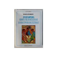 ENCICLOPEDIA SIMBOLURILOR RELIGIOASE SI ARHETIPURILOR CULTURALE de IVAN EVSEEV , 2007 PREZINTA URME DE UZURA*