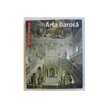 ENCICLOPEDIA VIZUALA A ARTEI - ARTA BAROCA , 2009