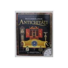 ENCICLOPEDIE ILUSTRATA,ANTICHITATI-PAUL ATTERBURY,LARS THARP