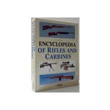 ENCYCLOPEDIA OF RIFLES AND CARBINES de A. E. HARTINK , 1997