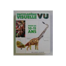 ENCYCLOPEDIE VISUELLE , VU , POUR LES 10 - 15 ANS , texte par JOHN FARNDON , 2006