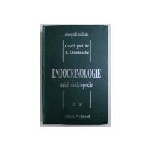 ENDOCRINOLOGIE MICA ENCICLOPEDIE VOL. II de C. DUMITRACHE , 1999