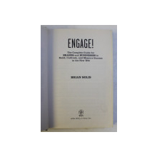ENGAGE ! - THE COMPLETE GUIDE FOR BRANDS AND BUSINESSES TO BUILD , CULTIVATE , AND MEASURE SUCCESS IN THE NEW WEB by BRIAN SOLIS , 2010