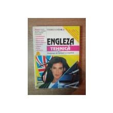 ENGLEZA TEHNICA SI DICTIONAR DE TERMENI SI EXPRESII de VIORICA DANILA , Bucuresti 1995