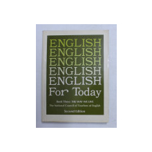 ENGLISH FOR TODAY - BOOK THREE - THE WAY WE LIVE by WILLIAM R. SLAGER , 1973
