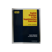 ENGLISH GRAMMAR IN USE SUPPLEMENTARY EXERCISES WITH ANSWERS by LOUISE HASHEMI , 1995