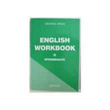 ENGLISH WORKBOOK, II INTERMEDIATE de GEORGE GRUIA , 2003