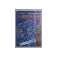 ENIGME DEZLEGATE , FARFURIILE ZBURATOARE ( CONSTRUIRE , FUNCTIONARE , DEPLASARE , ACUM REALITATE ) de GRIGORE NICA , 2002