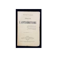 ENQUETE SUR L'ANTISEMITISME par HENRI DAGAN - PARIS, 1899