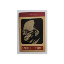 ENRICO FERMI - CRISTOFOR COLUMB AL ATOMULUI de PIERRE DE LATIL , 1965
