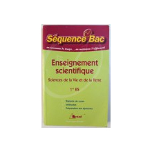 ENSEIGNEMENT SCIENTIFIQUE -- SCIENCES DE LA VIE ET DE LA TERRE  1er ES - SEQUENCE BAC , UN MINIMUM DE TEMPS ...UN MAXIMUM D' EFFICACITE par CLAUDINE GASTON et CHRISTIAN CAMARA , 2004