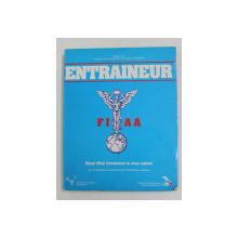 ENTRAINEUR - MANUEL OFFICIEL D 'ENTRAINEMENT DE NIVEAU SUPERIEUR DE LA FEDERATION INTERNATIONALE D 'ATHLETISME AMATEUR , 1985