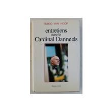 ENTRETIENS AVEC LE CARDINAL DANNEELS par GUIDO VAN HOOF , 1988