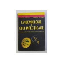 EPIDEMIOLOGIE SI BOLI INFECTIOASE , MANUAL PENRU INVATAMANTUL SANITAR POSTLICEAL de SIMONA ERSCOIU si EMANOIL CEAUSU , 1995