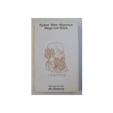EPIKTET - TELES - MUSONIUS , WEGE ZUM GLUCK , 1991
