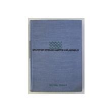 EPURAREA APELOR UZATE INDUSTRIALE de MIRCEA GH. NEGULESCU ..ST. VOICULESCU - DIOSTI , 1968