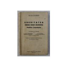 EREDITATEA IGIENA RASEI - EUGENIA SI POLITICA POPULATIEI de H.W. SIEMENS , 1927
