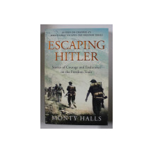 ESCAPING HITLER  by MONTY HALLS , 2017