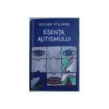 ESENTA AUTISMULUI de WILLIAM STILLMAN , 2013