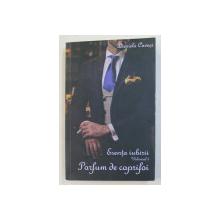ESENTA IUBIRII , PARFUM DE CAPRIFOI , VOLUMUL II de DANIELA CAVASI , 2020