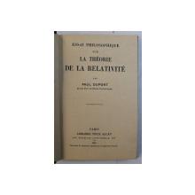 ESSAI PHILOSOPHIQUE SUR LA THEORIE DE LA RELATIVITE par PAUL DUPONT , 1929