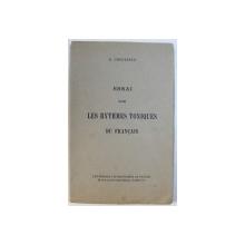 ESSAI SUR LES RYTHMES TONIQUES DU FRANCAIS par S. COCULESCO , 1925 , DEDICATIE*