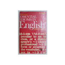 ESSENTIAL IDIOMS IN ENGLISH , REVISE EDITION by ROBERT J. DIXSON , 1971