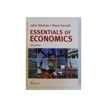 ESSENTIALS OF ECONOMICS FIFTH ED. by JOHN SLOMAN , DEAN GARRATT , 2010