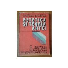 ESTETICA SI TEORIA ARTEI de MATILA C. GHYKA