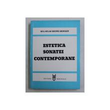 ESTETICA SONATEI CONTEMPORANE de WILHELM GEORG BERGER , 1985
