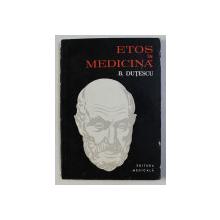 ETOS IN MEDICINA de BENONE DUTESCU , 1979