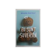 EU SUNT SUVERAN de NICOLA BARKER , 2021