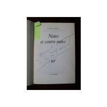 EUGENE IONESCO,  DEDICATIE, NOTES ET CONTRA NOTES , PARIS 1962