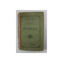 EUREKA par EDGAR POE , traduction CHARLES BAUDELAIRE , EDITIE DE INCEPUT DE SECOL XX
