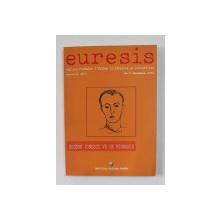 EURESIS - CAHIERS ROUMAINS D 'ETUDES LITTERAIRES ET CULTURELLES , NO. 2 , DECEMBRE , 2004