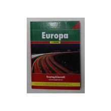 EUROPA AUTOATLAS , SCARA 1 / 700.000 , EDITIE IN GERMANA SPANIOLA , OLANDEZA , ENGLEZA , FRANCEZA , 2011