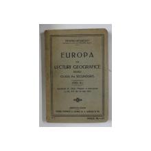 EUROPA CU LECTURI GEOGRAFICE PENTRU CLASA A II-A SECUNDARA de DEMETRU NITZULESCU , 1929