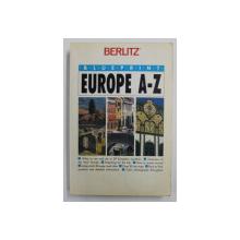 EUROPE A- Z - GHID BERLITZ , BLUE PRINT , 1991