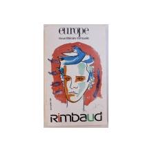 EUROPE - REVUE LITTERAIRE MENSUELLE - RIMBAUD , JUIN - JUILLET 1991