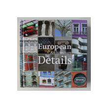 EUROPEAN ARCHITECTURE IN DETAILS , 2012