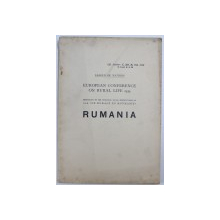 "EUROPEAN CONFERENCE ON RURAL LIFE 1939 - MONOGRAPH BY THE RUMANIAN SOCIAL SERVICE BASED ON "" LA VIE RURALE EN ROUMANIE "" , 1939"
