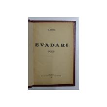 EVADARI   - POEZII de G. NICHITA , 1927