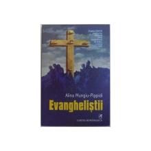 EVANGHELISTII de ALINA MUNGIU  - PIPPIDI , 2006