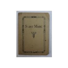 EVANGILE DE NOTRE SEIGNEUR JESUS - CHRIST SELON SAINT MARC  , version de LOUIS SEGOND , 1917