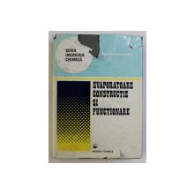 EVAPORATOARE , CONSTRUCTIE SI FUNCTIONARE de ANDREZJ KUBASIEWICZ , 1980