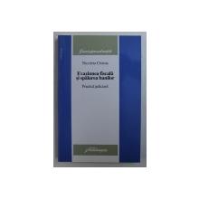 EVAZIUNEA FISCALA SI SPALAREA BANILOR - PRACTICA JUDICIARA de NICOLETA CRISTUS , 2006