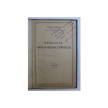 EVOLUTIA INDIVIDUALISMULUI de FRATEA DARLEA , 1939 , DEDICATIE*