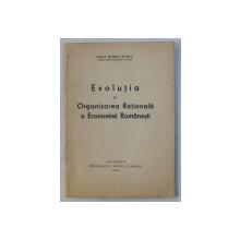 EVOLUTIA SI ORGANIZAREA RATIONALA A ECONOMIEI ROMANESTI de PAUL HORIA SUCIU , 1944