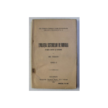 EVOLUTIA SISTEMELOR DE MORALA - STUDIU CRITIC SI ISTORIC de GR. TAUSAN , 1924